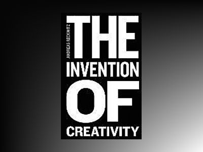The Invention of Creativity: Modern Society and the Culture of the New av Andreas Reckwitz
