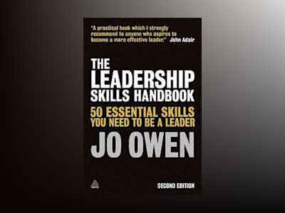 The Leadership Skills Handbook av Jo Owen