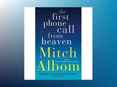 First phone call from heaven av Mitch Albom