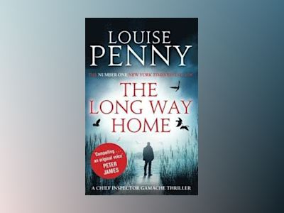 The Long Way Home av Louise Penny