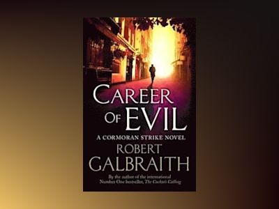Career of Evil av Robert Galbraith