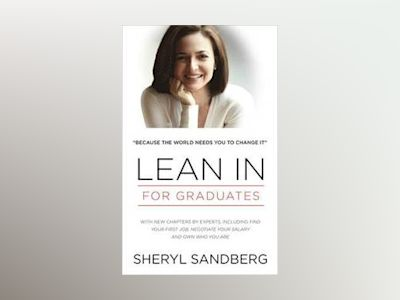 Lean In: The Graduate Edition av Sheryl Sandberg