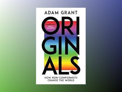 Originals av Adam Grant