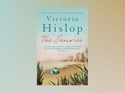The Sunrise av Victoria Hislop