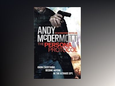 The Persona Protocol av Andy McDermott