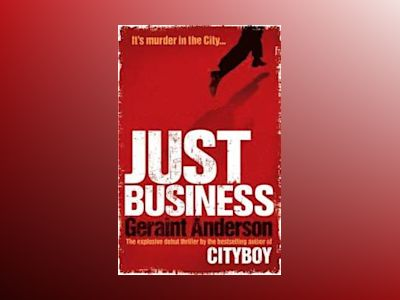 Just Business av Geraint Anderson