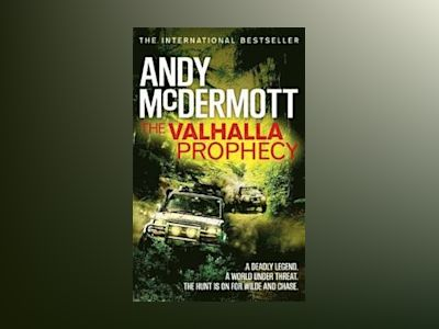 The Valhalla Prophecy av Andy McDermott