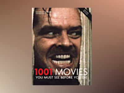 1001 Movies You Must See Before You Die (Revised) av Steven Jay Schneider