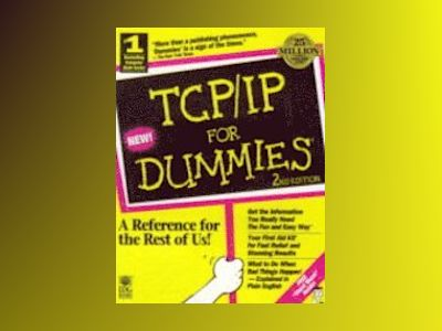 TCP/IP for Dummies 2nd Edition av LEIDEN