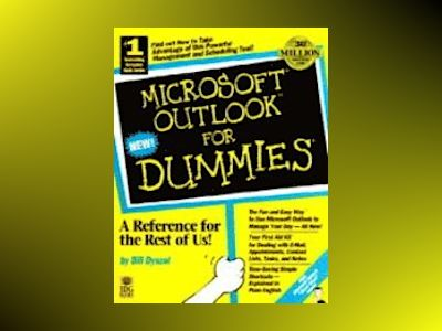 Microsoft Outlook For Dummies av Bill Dyszel