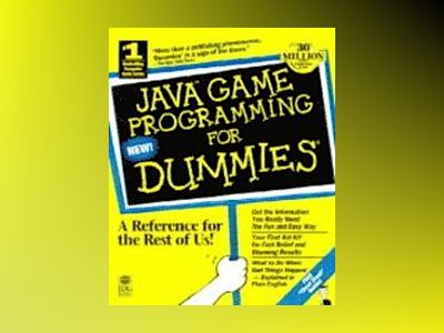 Java Game Programming For Dummies av Wayne Holder: Doug Bell