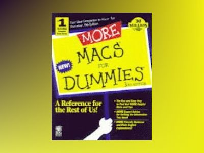 MORE Macs  For Dummies , 3rd E av Pogue