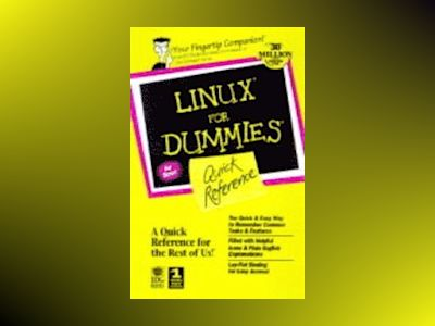 Linux for Dummies, Quick Refer av Phil Hughes