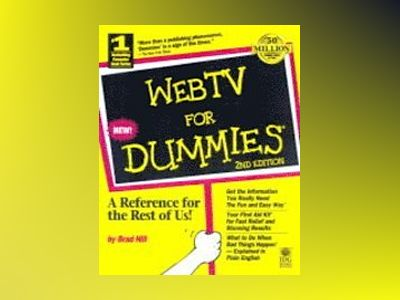 WebTV For Dummies, 2E av Hill