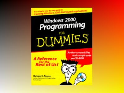 Windows 2000 Programming For Dummies av Simon