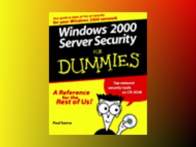 Windows 2000 Server Security For Dummies av Sanna