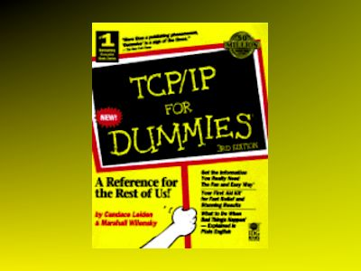 TCP/IP For Dummies, 3E av Candace Leiden
