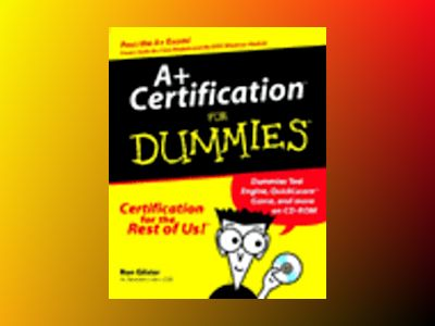 A+ Certification For Dummies av Ron Gilster