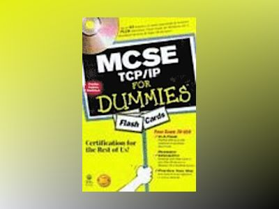 MCSE TCP/IP For Dummies Flash Cards av Dummies Tech Press