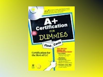 A+ Certification For Dummies Flash Cards av Dummies Tech Press