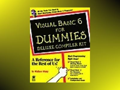 Visual Basic 6 For Dummies Deluxe Compiler Kit av Wang