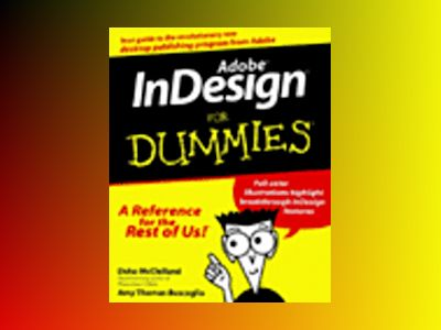Adobe InDesign For Dummies av Deke McClelland: Amy Thomas Buscaglia