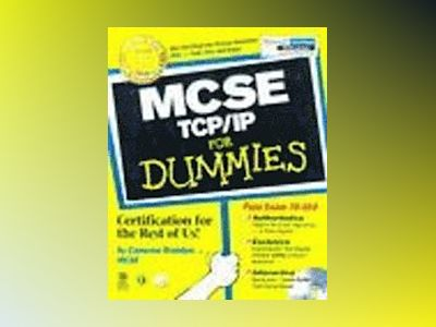MCSE TCP/IP For Dummies, 2E av Cameron Brandon