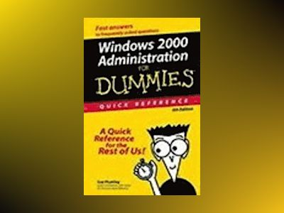 Windows 2000 Administration For Dummies : Quick Reference av Sue Plumley
