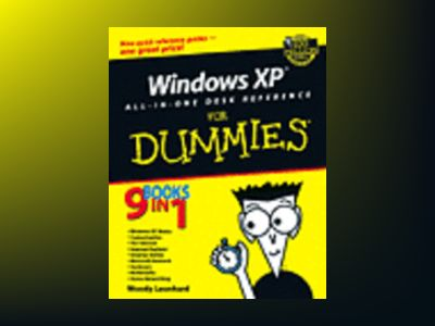 Windows XP All-in-One Desk Reference For Dummies av Woody Leonhard