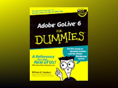 Adobe GoLive 6 For Dummies av William Sanders