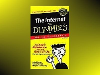 The Internet For Dummies, Quick Reference, 8th Edition av John Levine