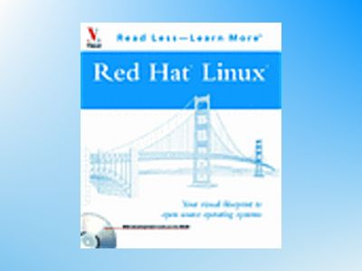 Red Hat Linux: Your Visual Blueprint to Open Source Operating Systems av Paul Whitehead