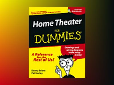 Home Theater For Dummies av John Kaufeld