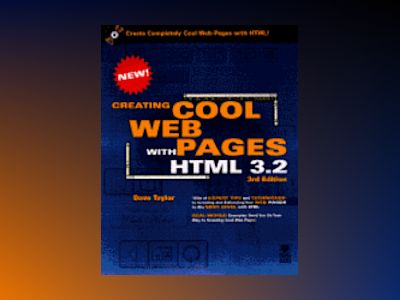 Creating cool HTML 3.2 Web 3:u av Taylor