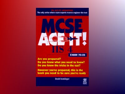 MCSE IIS 4 Ace It! av David Iseminger