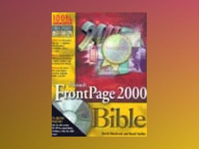 Microsoft FrontPage 2000 Bible av David Elderbrock: David Karlins