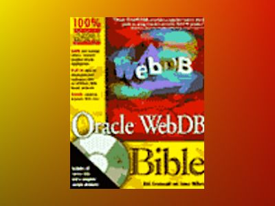 Oracle WebDB Bible av GREENWALD