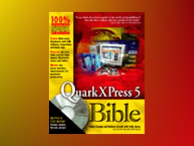 QuarkXPress? 5 Bible av Galen Gruman