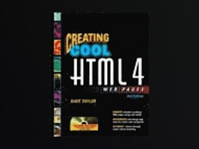 Creating Cool HTML 4 Web Pages, 2nd Edition av Dave Taylor