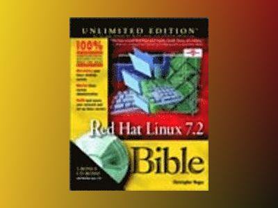 Red Hat Linux 7.2 Bible, Unlimited Edition av Chris Negus