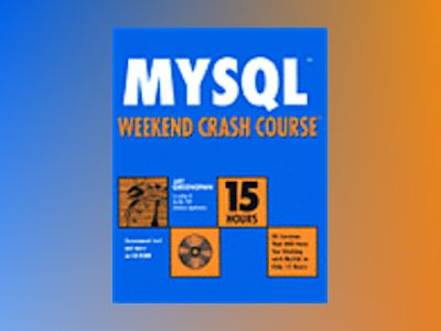 MySQL Weekend Crash Course av Jay Greenspan