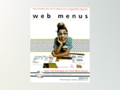 Web Menus with Beauty and Brains av Wendy Peck