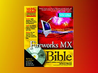 Fireworks MX Bible av Joseph W. Lowery