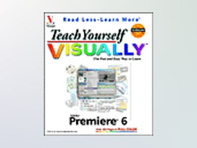 Teach Yourself VISUALLY Adobe Premiere 6 av Sherry Kinkoph