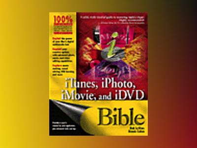 Macworld iPhoto, iTunes, iMovie, and iDVD Bible av Bob LeVitus