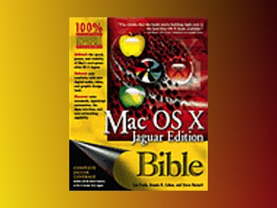 Mac OS X Bible, Jaguar Edition av Lon Poole