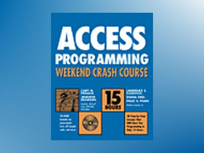 Access 2003 Programming Weekend Crash Course av Cary N. Prague