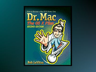 Dr. Mac: The OS X Files, Panther Edition av Bob LeVitus