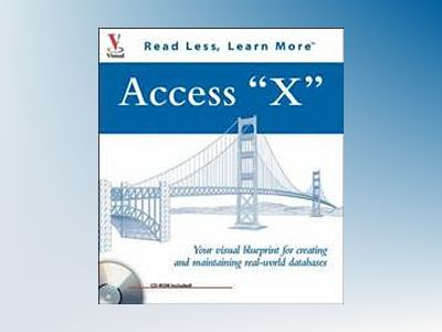 Access 2003 : Your visual blueprint for creating and maintaining real-world av F. Scott Barker