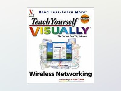 Teach Yourself VISUALLY Wireless Networking av Todd W. Carter